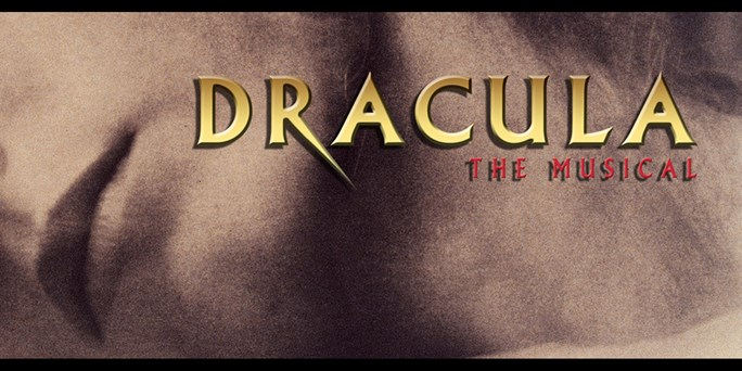 Dracula The Musical (Music Theatre International Europe)